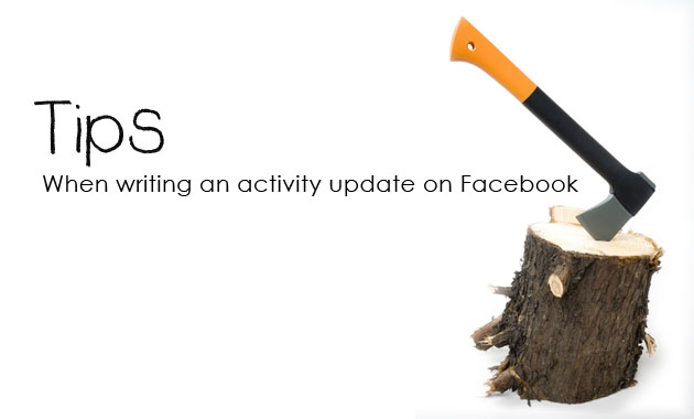 Tip: When writing an status update on Facebook