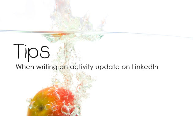 Tip: When writing an activity update on LinkedIn